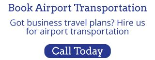 Book Airport Transportation | Call Today